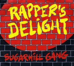 Sugar-Hill-Gang-Rappers-Delight-12-Vinyl-1989-300x270